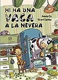 Hi ha una vaca a la nevera (Contes infantils)