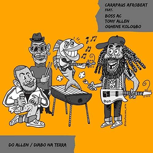 Carapaus Afrobeat feat. Tony Allen, Boss AC & Oghene Kologbo