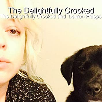 The Delightfully Crooked