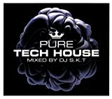 Pure Tech House: Mixed By DJ S.K.T / Various