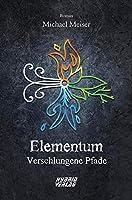 Elementum: Verschlungene Pfade