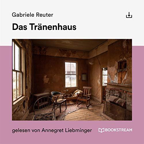 Das Tränenhaus Titelbild