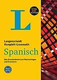 Langenscheidt Komplett-Grammatik Spanisch - Buch mit Übungen zum Download: Das Standardwerk zum Nachschlagen und Trainieren
