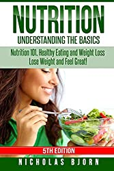 Book on Nutrition: Understanding the Basics