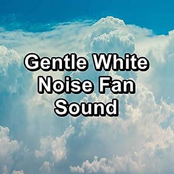 Gentle White Noise Fan Sound