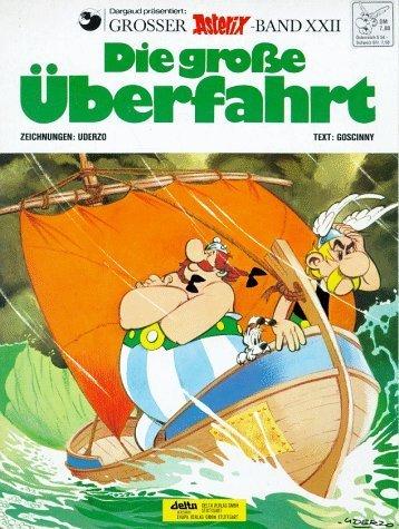 Die Grosse Uberfahrt: Asterix (Grosser Asterix) (German Edition) by Goscinny, Uderzo (2001) Paperback
