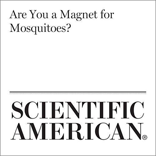 Are You a Magnet for Mosquitoes? audiobook cover art