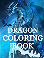 Dragon Coloring Book: For Men and Women with Mythological Creatures Relaxation and Stress Relieving with over +40 High Quality Beautiful Mandala Coloring Pages