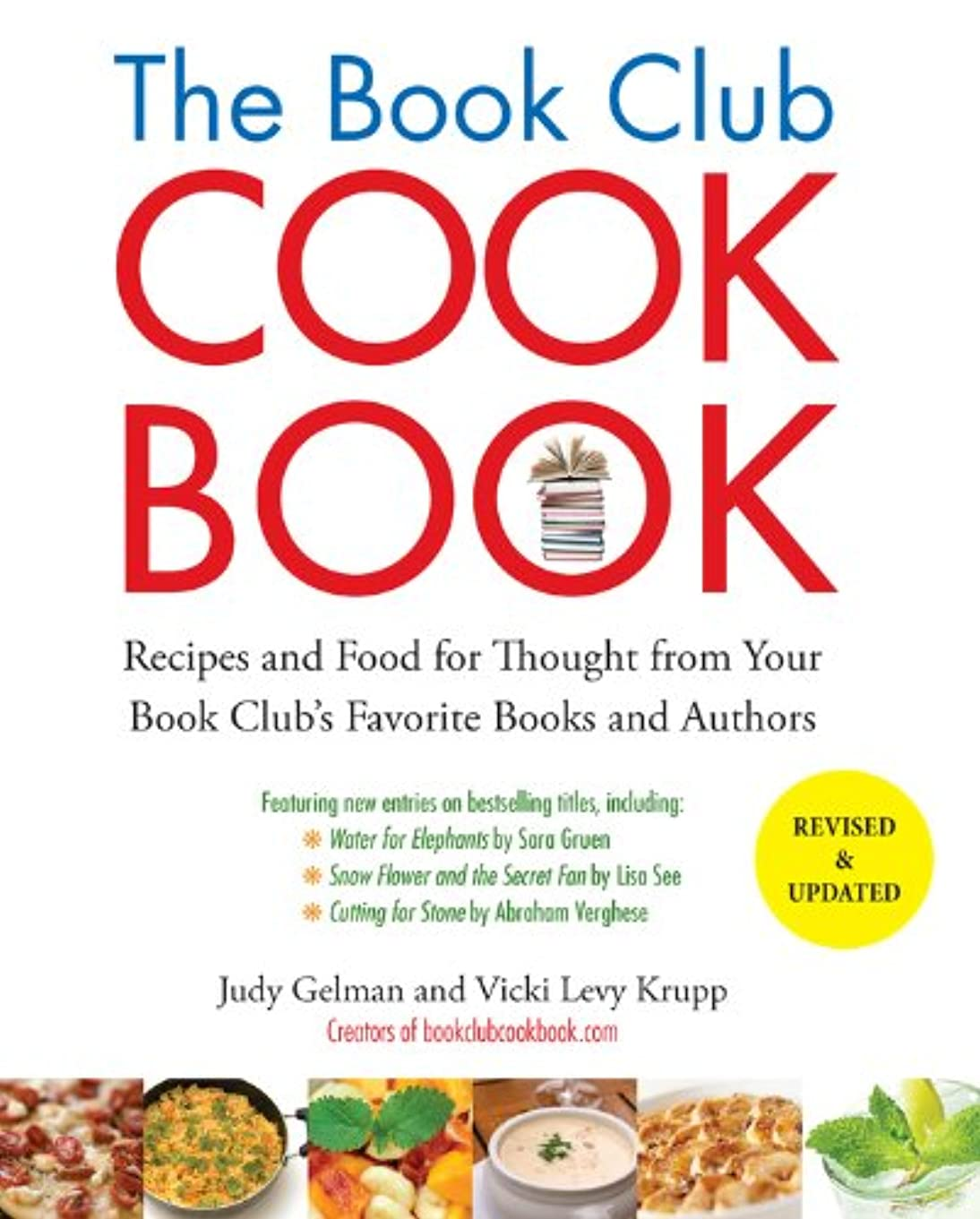 蓄積するに同意するギターThe Book Club Cookbook, Revised Edition: Recipes and Food for Thought from Your Book Club's FavoriteBooks and Authors (English Edition)