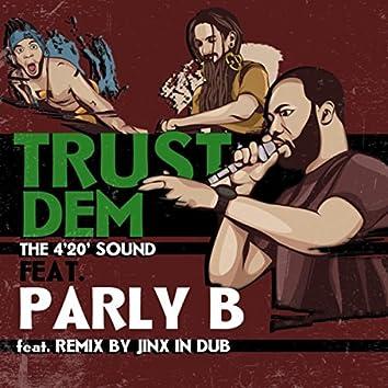 Trust Dem