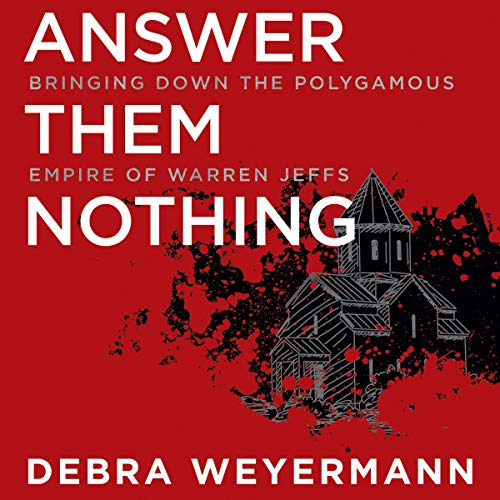 Answer Them Nothing Audiobook By Debra Weyermann cover art