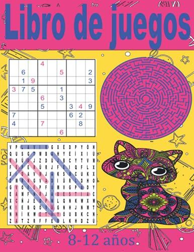 Libro de juegos 8-12 años: Libro de actividades Para niños | Sopa de letras | Sudoku | Laberintos | Mandalas |...| Soluciones | Un regalo ideal para los niños.