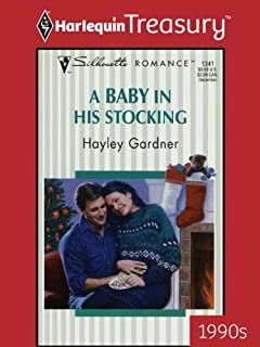 A Baby In His Stocking (Silhouette Romance Book 1341)