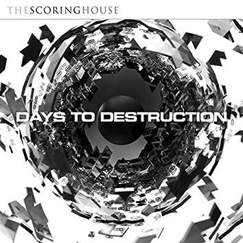 Days to Destruction