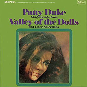 Patty Duke Sings Songs From The Valley Of The Dolls & Other Selections
