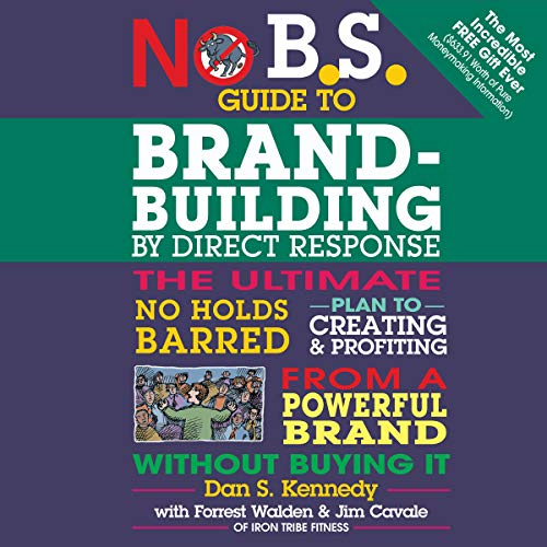 Couverture de No B.S. Guide to Brand-Building by Direct Response