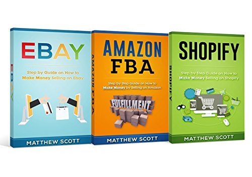 Amazon Com Ecommerce Shopify Step By Step Guide On How To Make Money Selling On Shopify Amazon Fba Step By Step Guide On How To Make Money Selling On Amazon Ebay How