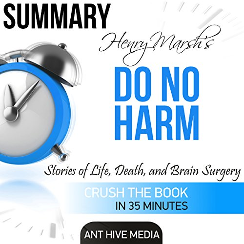 Summary: Henry Marsh's Do No Harm: Stories of Life, Death, and Brain Surgery audiobook cover art