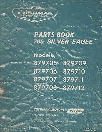 1963 CUSHMAN 765 SILVER EAGLE ( SEE COVER LIST) PARTS MANUAL