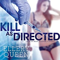 Kill As Directed (Ellery Queen Mysteries)
