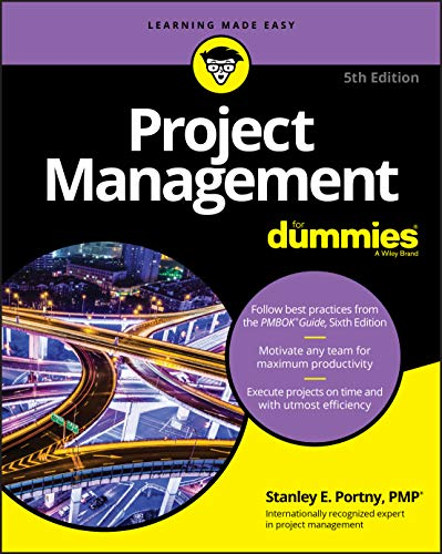 Compare Textbook Prices for Project Management For Dummies For Dummies Lifestyle 5 Edition ISBN 9781119348900 by Portny, Stanley E.