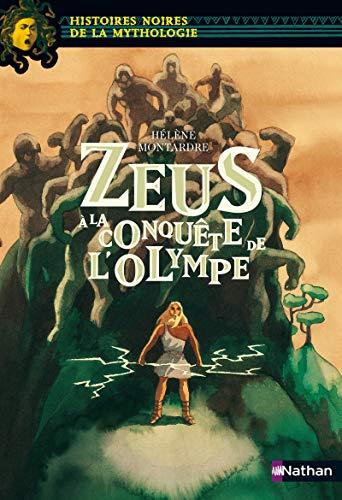 Zeus à la conquête de l'Olympe - Histoires noires de la Mythologie - Dès 12 ans (20)