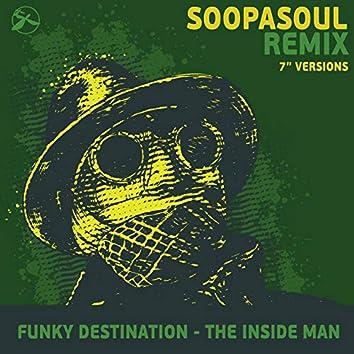 The Inside Man (Soopasoul Remix 7'' Versions)