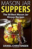 Mason jar meals for dinner. Get the book and get inspired. Cover seen in picture.