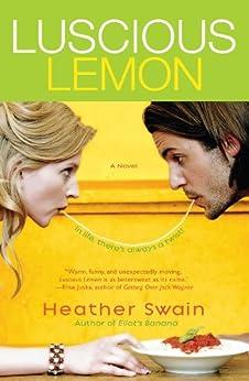 Luscious Lemon by [Heather Swain]