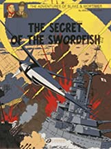 The Secret of the Swordfish Part 3 (Blake & Mortimer) by Edgar P. Jacobs (2014-02-07)