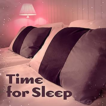 Time for Sleep – Sleeping Waves of Calmness, Relaxing Music, Tranquility Sounds
