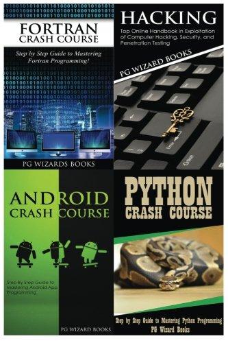 Fortran Crash Course + Hacking + Android Crash Course + Python Crash Course