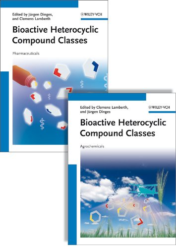 Bioactive Heterocyclic Compound Classes: Pharmaceuticals and Agrochemicals, 2 Volume Set