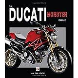 Ian Falloon'sThe Ducati Monster Bible [Hardcover]2011
