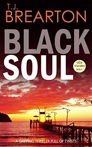 BLACK SOUL a gripping thriller full of twists (English Edition)