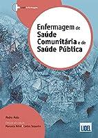 Enfermagem de Saúde Comunitária e de Saúde Pública (Portuguese Edition)