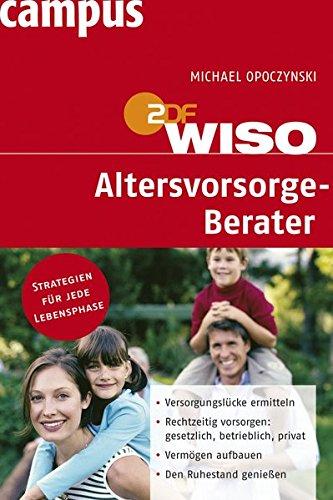 WISO: Altersvorsorge-Berater