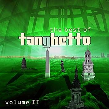 The Best of Tanghetto, Vol. 2