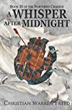 A Whisper After Midnight: The Northern Crusade: Book 3