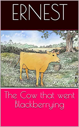 The Cow that went Blackberrying