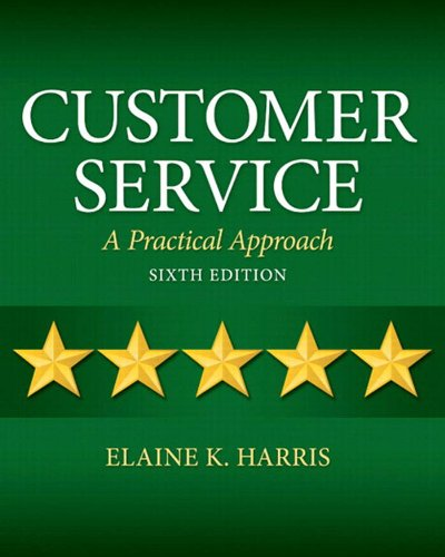 Customer Service: Pearson New International Edition: A Practical Approach
