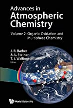 Advances in Atmospheric Chemistry:Volume 2: Organic Oxidation and Multiphase Chemistry (English Edition)