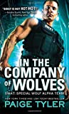 In the Company of Wolves (Swat) by Paige Tyler (2016-03-01) -