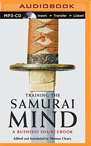 Training the Samurai Mind: A Bushido Sou