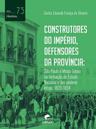 Construtores do império, defensores da província: São Paulo