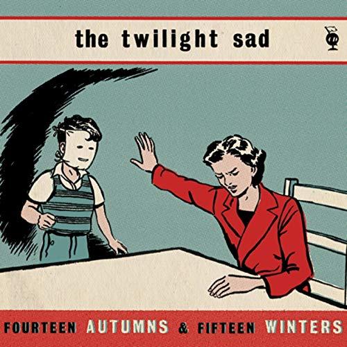 Fourteen Autumns and Fifteen Winters