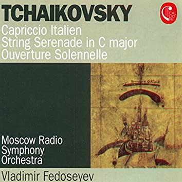 Tchaikovsky: Italian Capriccio, Op. 45, Serenade for String Orchestra, Op. 48 & 1812 Overture, Op. 49