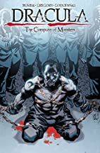 Dracula: The Company of Monsters Vol. 1 (Dracula: Company of Monsters)
