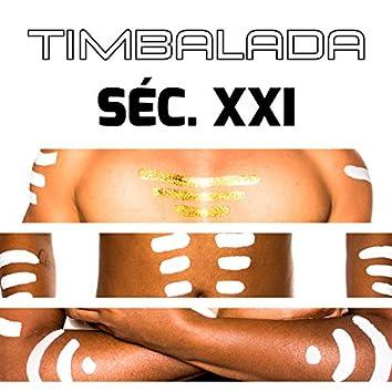 Timbalada Séc. XXI