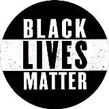 Black Lives Matter - Anti-racism, Equality, Social Change, Political Button/Pinback